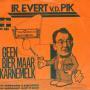 Coverafbeelding Ir. Evert v.d. Pik - Geen Bier Maar Karnemelk