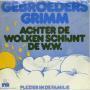 Coverafbeelding Gebroeders Grimm - Achter De Wolken Schijnt De W.W.