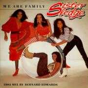 Details Sister Sledge - We Are Family - 1984 Mix By Bernard Edwards