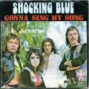 Coverafbeelding Shocking Blue - Gonna Sing My Song