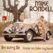 Details Mike Rondell - I'm Sorry, Sir