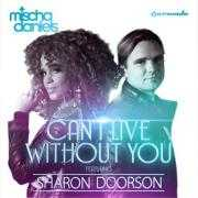 Coverafbeelding mischa daniels featuring sharon doorson - can't live without you
