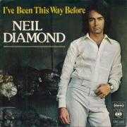 Coverafbeelding Neil Diamond - I've Been This Way Before