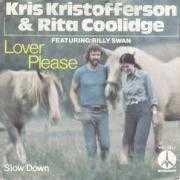 Coverafbeelding Kris Kristofferson & Rita Coolidge featuring: Billy Swan - Lover Please