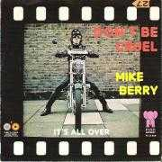 Details Mike Berry - Don't Be Cruel