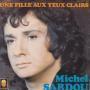 Details Michel Sardou - Une Fille Aux Yeux Clairs