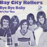 Details Bay City Rollers - Bye Bye Baby