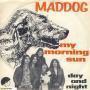 Details Maddog - My Morning Sun
