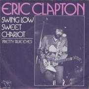 Details Eric Clapton - Swing Low Sweet Chariot