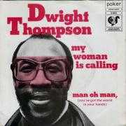 Coverafbeelding Dwight Thompson - My Woman Is Calling