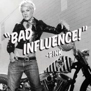 Details P!nk - Bad influence!
