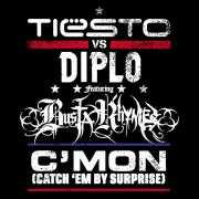Details Tiësto vs Diplo featuring Busta Rhymes - C'mon (Catch 'em by surprise)