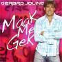 Details Gerard Joling - Maak Me Gek