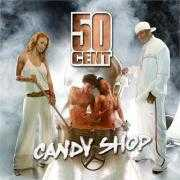 Coverafbeelding 50 Cent - Candy Shop