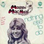 Details Maggie MacNeal - Nothing Else To Do