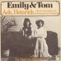 Coverafbeelding Emily & Tom - Ach, Heinrich (Heute Abend Gehn Wir Zu Kaminski Auf Den Ball)
