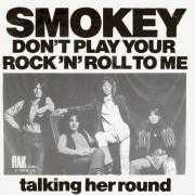 Details Smokey - Don't Play Your Rock 'n' Roll To Me