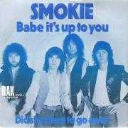 Coverafbeelding Smokie - Babe It's Up To You