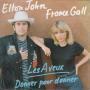 Coverafbeelding Elton John & France Gall - Les Aveux