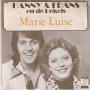 Coverafbeelding Hanny & Frans en De Rekels - Marie Luise/ Want Alleen Is Maar Alleen (Ach, Heinrich)