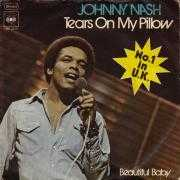 Details Johnny Nash - Tears On My Pillow