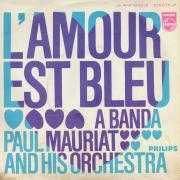 Details Paul Mauriat and His Orchestra - L'amour Est Bleu