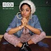 Coverafbeelding Rox - My baby left me