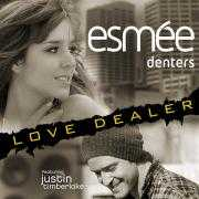 Coverafbeelding Esmée Denters featuring Justin Timberlake - Love dealer