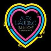 Details Alex Gaudino - I'm in love (I wanna do it)