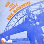 Details Nick Mackenzie - Tell The World