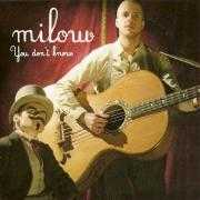 Details Milow - You don't know