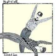 Coverafbeelding Soft Cell - Tainted Love