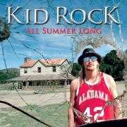Details Kid Rock - All Summer Long