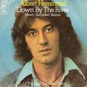 Details Albert Hammond - Down By The River - Newly Recorded Version