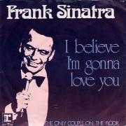Details Frank Sinatra - I Believe I'm Gonna Love You
