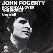 Details John Fogerty - Rockin' All Over The World