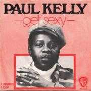 Details Paul Kelly - Get Sexy