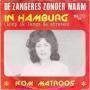 Coverafbeelding De Zangeres Zonder Naam - In Hamburg (Loop Ik Langs De Straten)