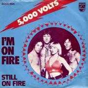 Details 5000 Volts - I'm On Fire
