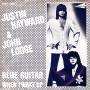 Coverafbeelding Justin Hayward & John Lodge - Blue Guitar