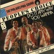 Details People's Choice - Do It Any Way You Wanna