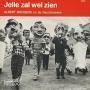 Coverafbeelding Albert Brosens en De Deurdouwers / Johnny Hoes / Karin Kent - Jelle Zal Wel Zien / Waar We Heen Gaan.... Jelle Zal Wel Zien / Jelle Sal Wel Sien