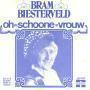 Coverafbeelding Bram Biesterveld - Oh Schoone Vrouw