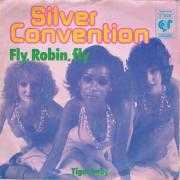Details Silver Convention - Fly, Robin, Fly
