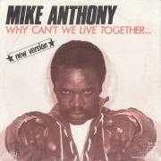 Details Mike Anthony - Why Can't We Live Together... - New Version