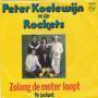 Details Peter Koelewijn en Zijn Rockets - Zolang De Moter Loopt