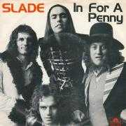Coverafbeelding Slade - In For A Penny