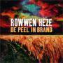 Details Rowwen Hèze - De Peel In Brand