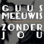 Coverafbeelding Guus Meeuwis - Zonder jou