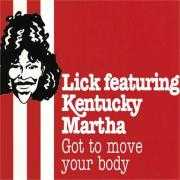 Details Lick featuring Kentucky Martha - Got To Move Your Body